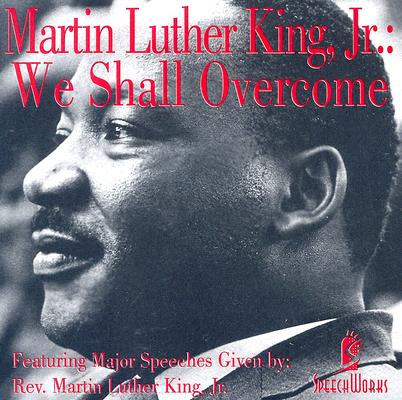 [CD] Martin Luther King We Shall Overcome By King, Martin Luther, Jr.